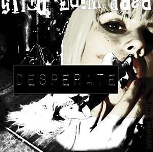 Barb Wire Dolls - Desperate