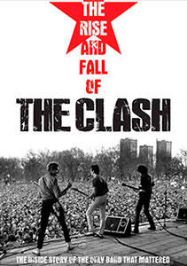The Rise And The Fall Of The Clash