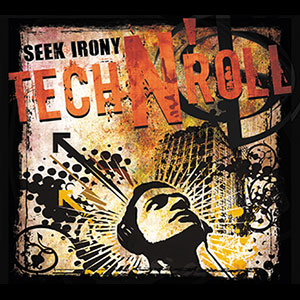 Seek Irony - Tech n'Roll